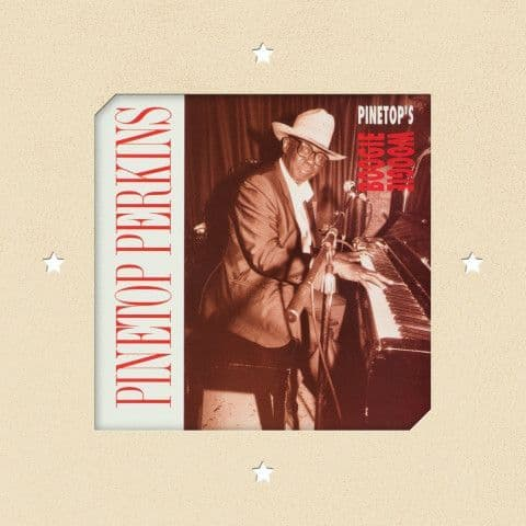 Pinetop Perkins<br>Pinetop's Boogie Woogie<br>CD, RE, RM